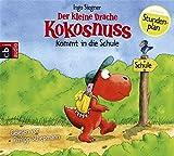 Der kleine Drache Kokosnuss kommt in die Schule (Die Abenteuer des kleinen Drachen...