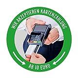 WIRKSAMWERBEN Aufkleber Sticker: Wir akzeptieren Kartenzahlung AB 10 EURO,...