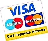Karte Zahlungen Welcome, quadratisch, groß, 150x 120mm Kreditkarte Vinyl...