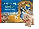 Rica auf dem Weg nach Bethlehem - mit Stoffschaf: Ein Folien-Adventskalender zum...