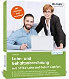 Lohn- und Gehaltsabrechnung mit DATEV Lohn und Gehalt comfort: Das komplette Lernbuch...