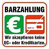deformaze Sticker Barzahlung - Wir akzeptieren keine EC- oder Kreditkarten Aufkleber...